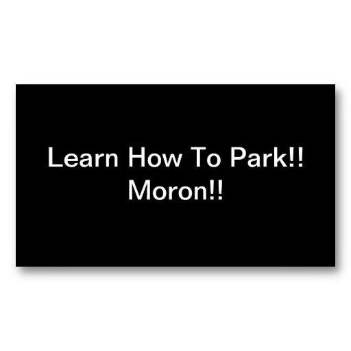 Learn how to park moron pinterest card templates business cards learn how to park moron business card template colourmoves