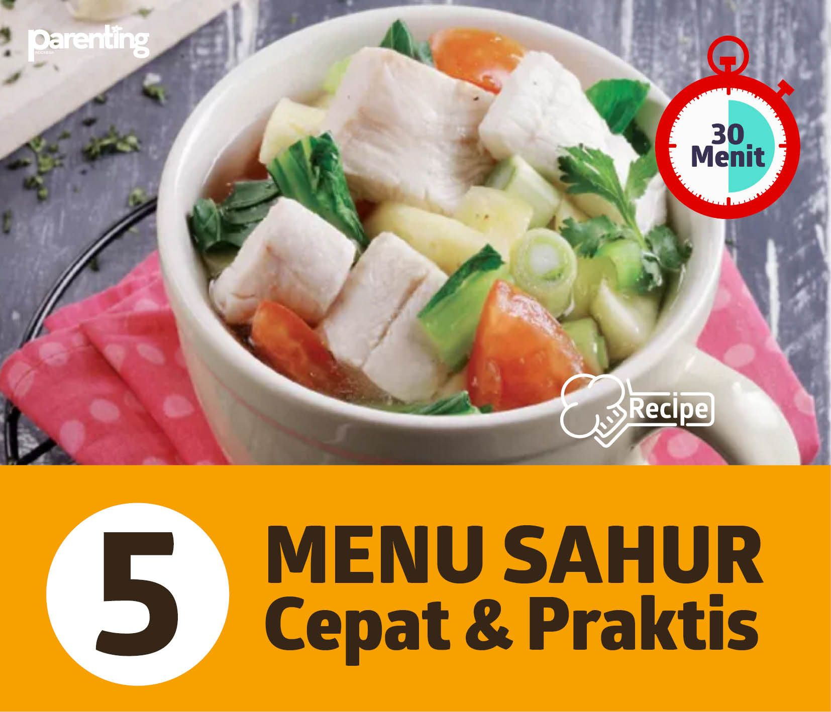 5 Menu Sahur Cepat Praktis Resep Masakan Resep Makanan Masakan