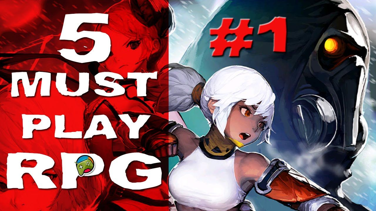 5 Must Play RPG Games 1 HD Android iOS Rpg, Best