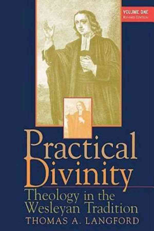 Nice Practical Divinity: Theology In The Wesleyan Tradition | Products |  Pinterest | Book Outlet, Outlet Store And Products Awesome Design