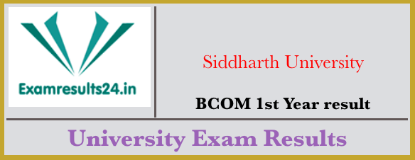 Siddharth University BCOM 1st Year Result 2019 | Result in