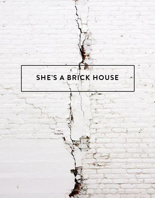 Shes A Brick House White WallsWhite