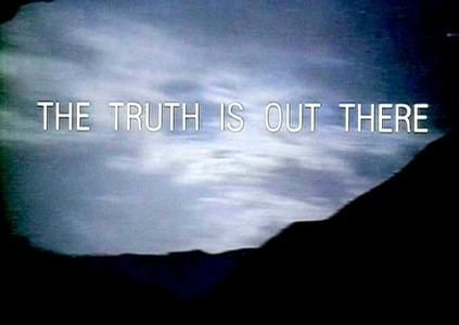 The Truth Is Out There (The X Files). | Los archivos secretos x ...