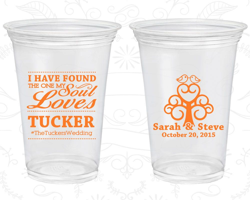 I Have Found The One My Soul Loves Wedding Clear Cups Hashtag