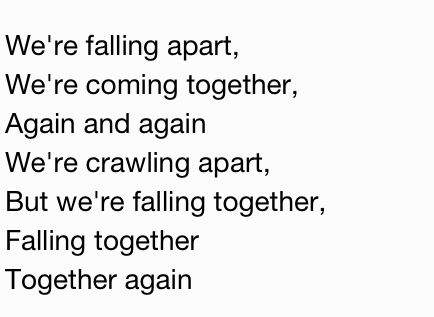 Coming Apart Falling Together