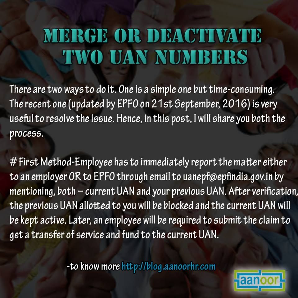 Merge Or Deactivate Two Uan Numbers There Are 2 Ways To Do It One Is Simple But It Is Time Consuming Employee Has To Imm Human Resources Deactivated Payroll