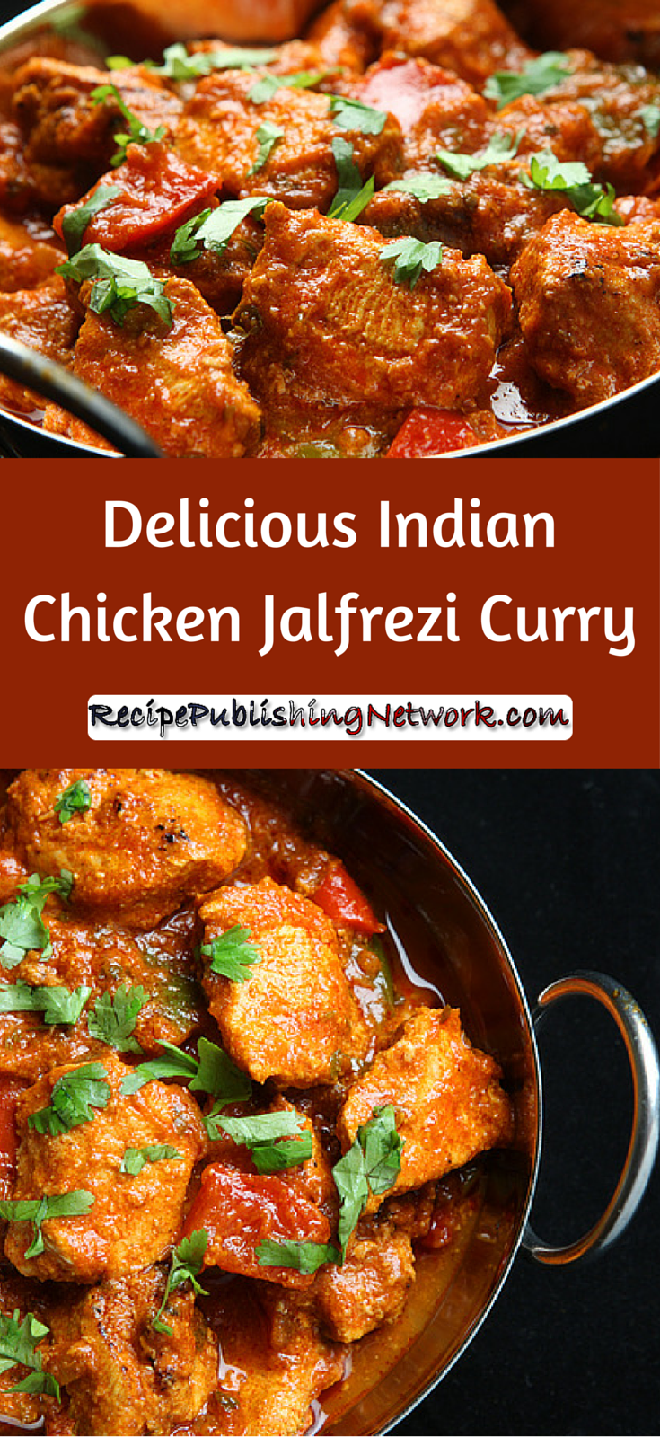 Delicious Indian Chicken Jalfrezi Curry