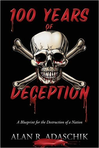 Donnabookreviews book review alan r adaschik 100 years of donnabookreviews book review alan r adaschik 100 years of deception a blueprint malvernweather Image collections