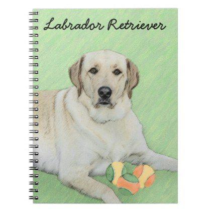 Yellow Labrador Retriever Tennis Balls Painting Notebook Zazzle Com Yellow Labrador Retriever Labrador Retriever Labrador