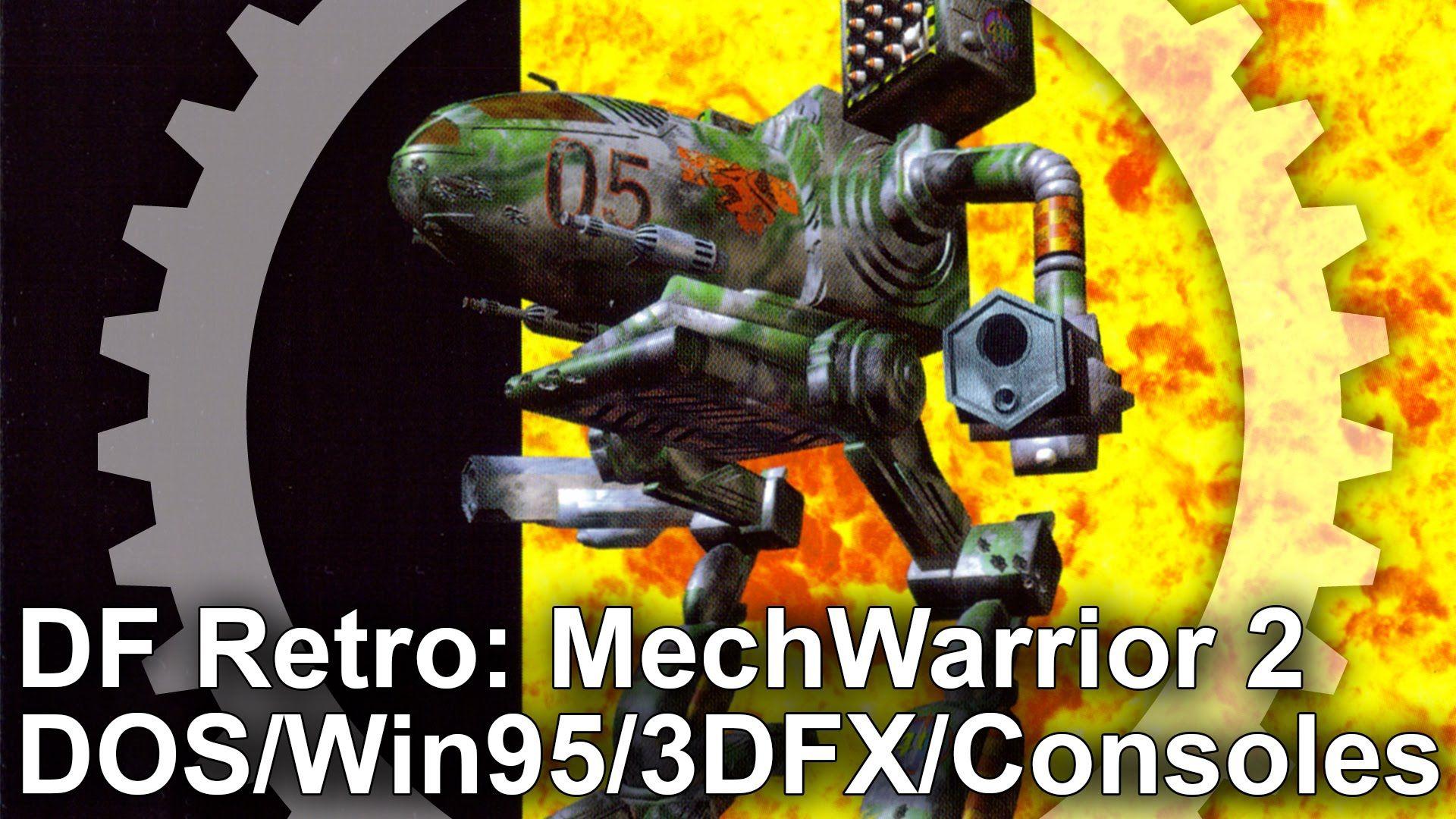 DF Retro: MechWarrior 2: 31st Century Combat - DOS/Win95