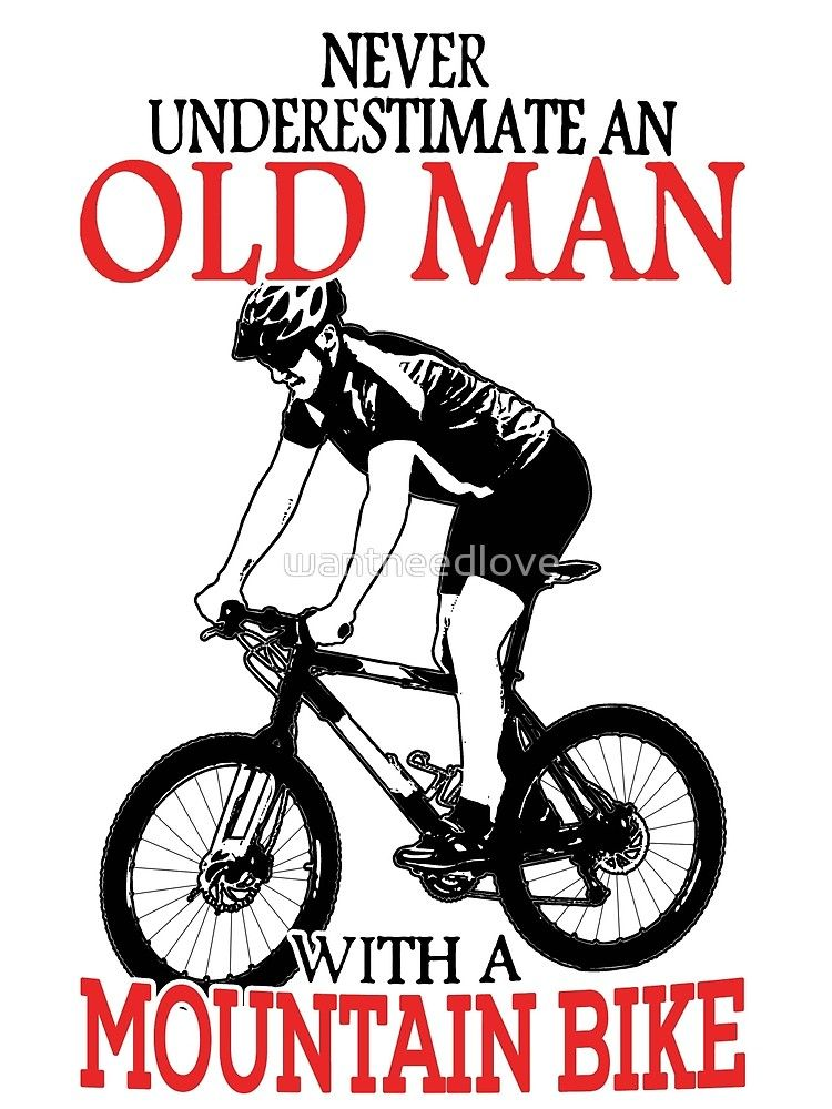 Never Underestimate An Old Man With A Mountain Bike T Shirt By
