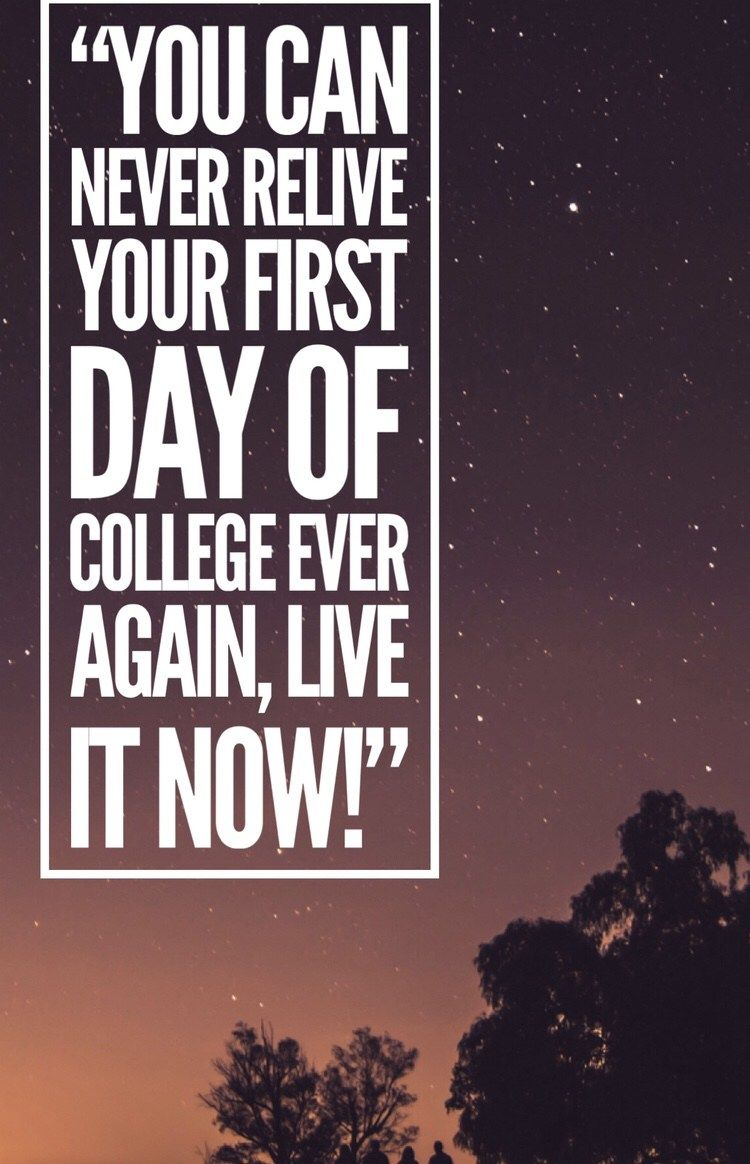 Inspiring First Day of College Quotes for Full On Motivation ...