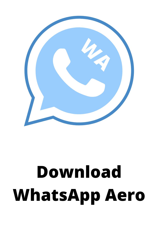 Download Whatsapp Aero Apk Mod App Aero Download