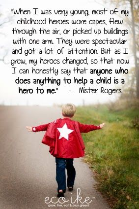 eco ike: Mister Rogers on hero's | Hero quotes, Mr rogers quote ...