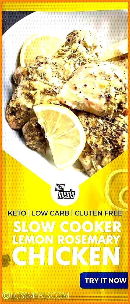 Slow Cooker Lemon Rosemary Chicken LOSS MEALS No one knows Weight loss meals like we do With these