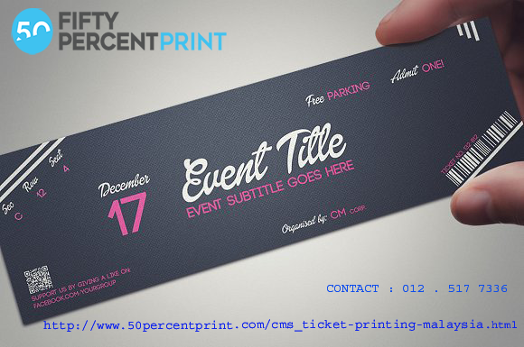 50percent print is the event ticket printing in malaysia offer