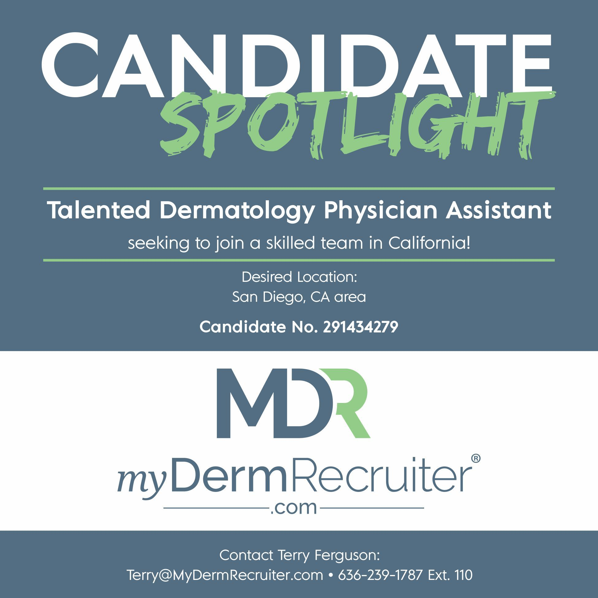 SKILLED Dermatology Physician Assistant seeking a career