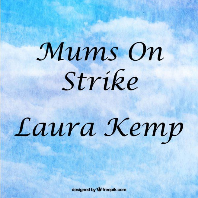 mums-on-strike-laura-kemp - Blog Review by Pink Prisca
