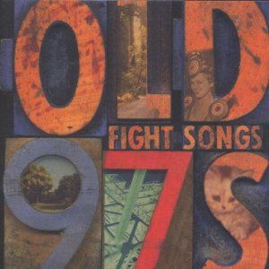 Fight Songs by the Old 97s