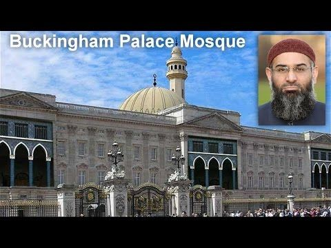 Muslims want to convert the Buckingham Palace into a Mega Mosque ...