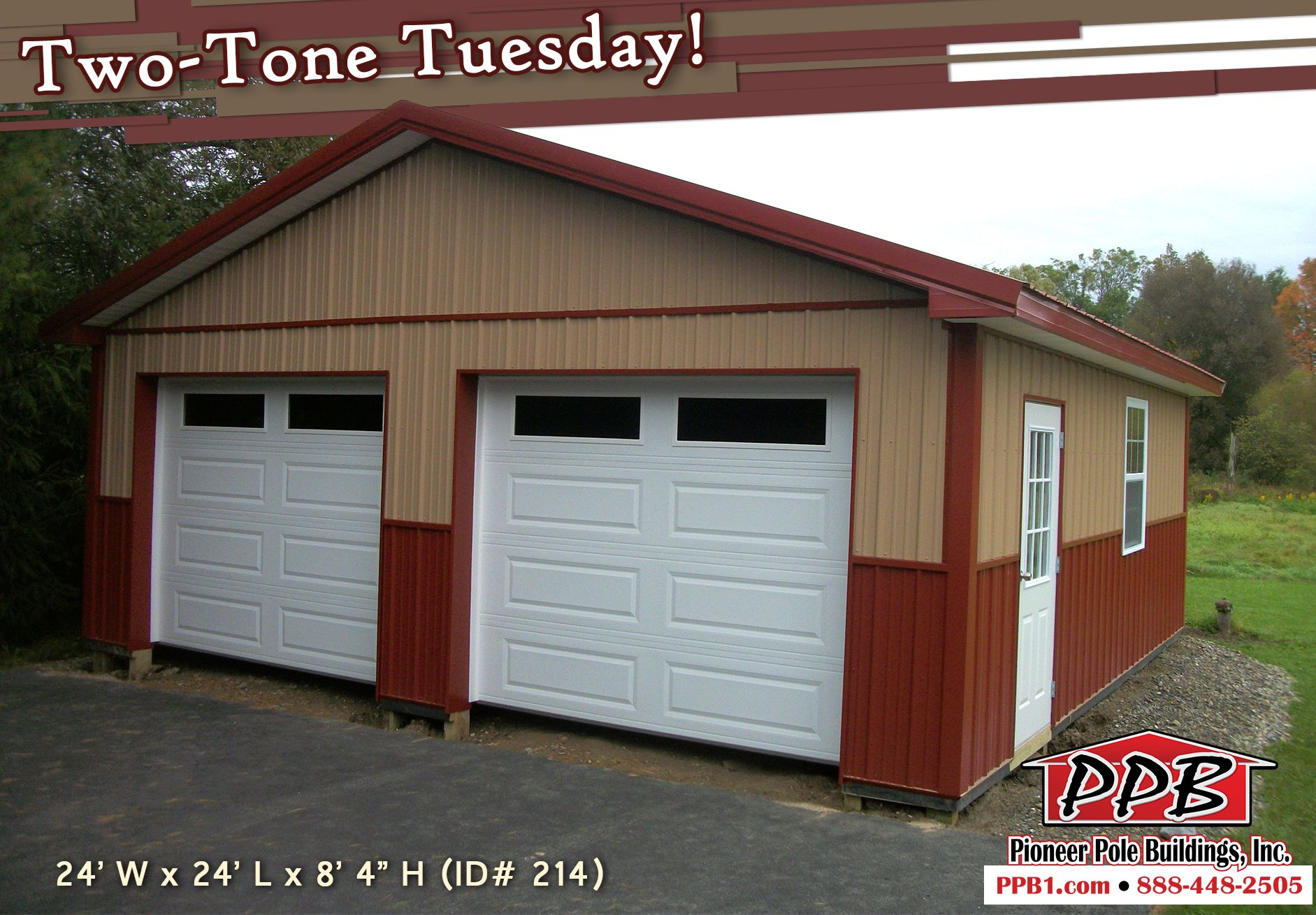 Two Tone Tuesday Dimensions 24 W X 24 L X 8 4 H Id 214 24 Standard Trusses 4 On Center 4 12 Pole Barn Homes Pole Buildings Building A Pole Barn