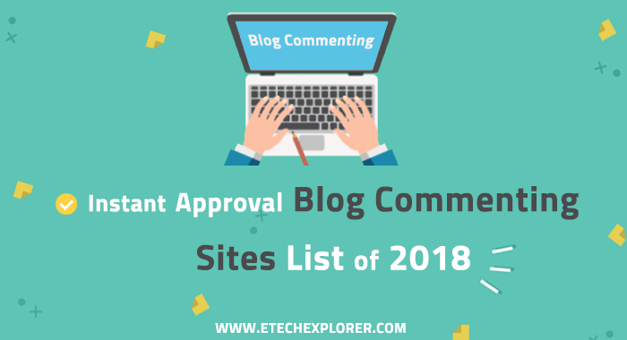 Instant Approval Blog Commenting Sites List 2018 [Do-Follow] | SEO