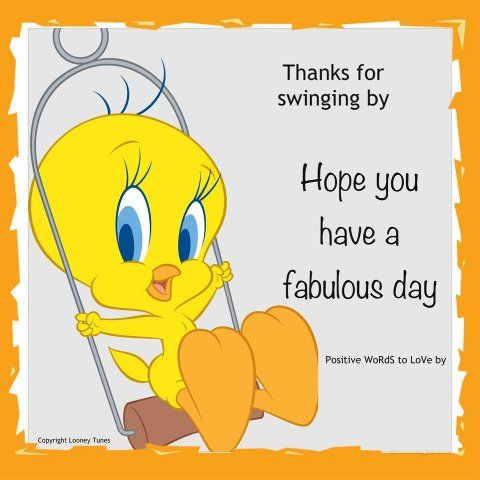Tweety bird thanks for swinging by tweety bird pinterest 30 fun friday quotes to share quotes friday happy friday tgif friday quotes friday quote happy friday quotes funny friday quotes quotes about friday friday voltagebd Image collections