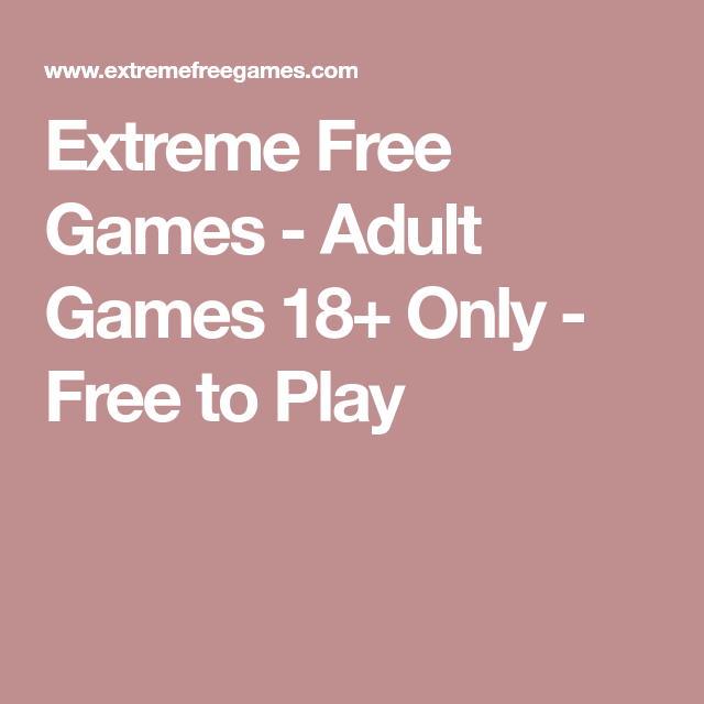 Have thought adults only games free think, that