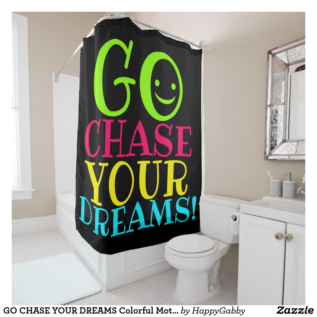 Go Chase Your Dreams Colorful Motivational Quote Shower Curtain