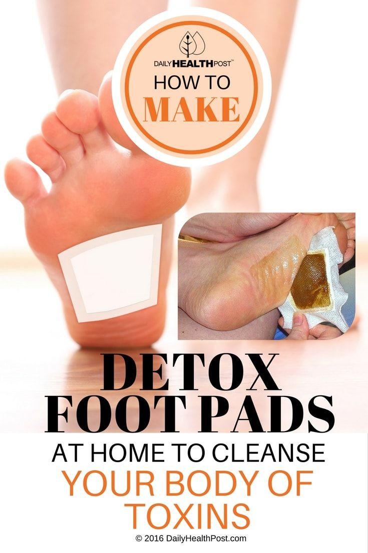 How To Make Detox Foot Pads At Home To Cleanse Your Body ...