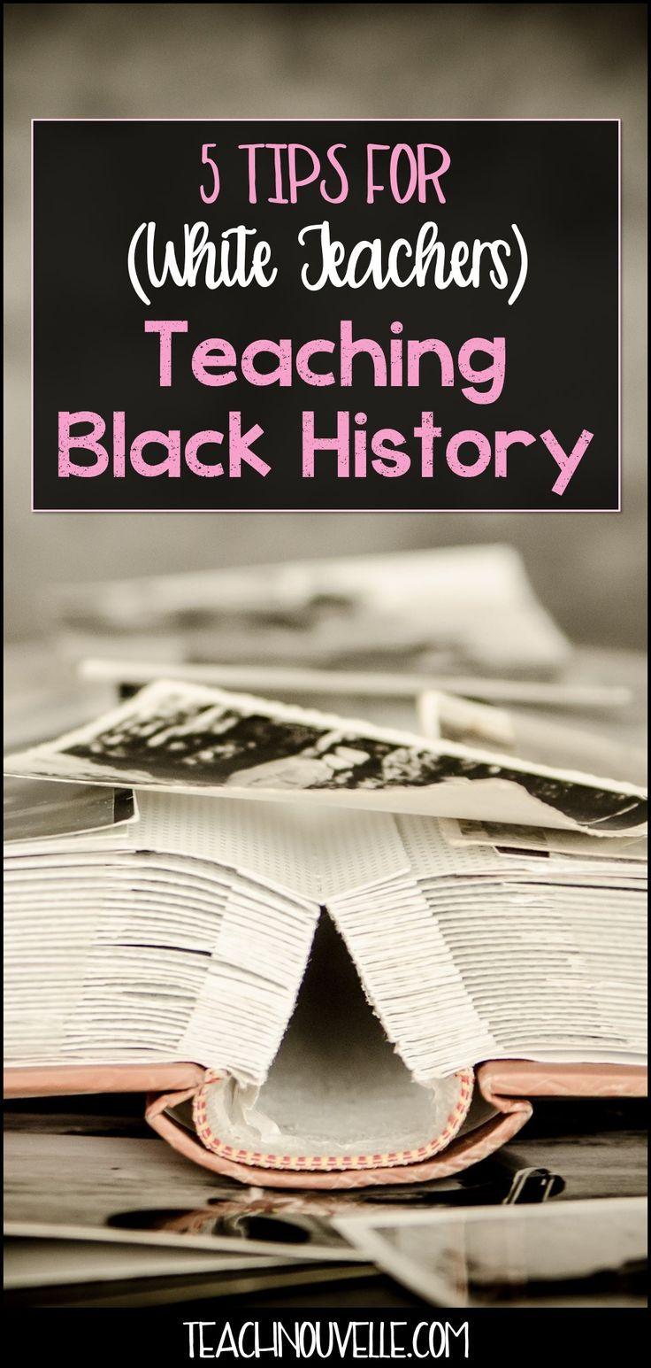 Photo of 5 Tips for (White Teachers) Teaching Black History – NouvelleELA
