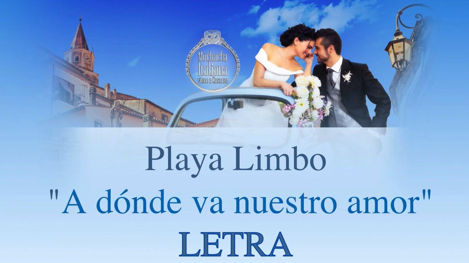 "Playa Limbo ""A d³nde va nuestro amor"" Vdeo"