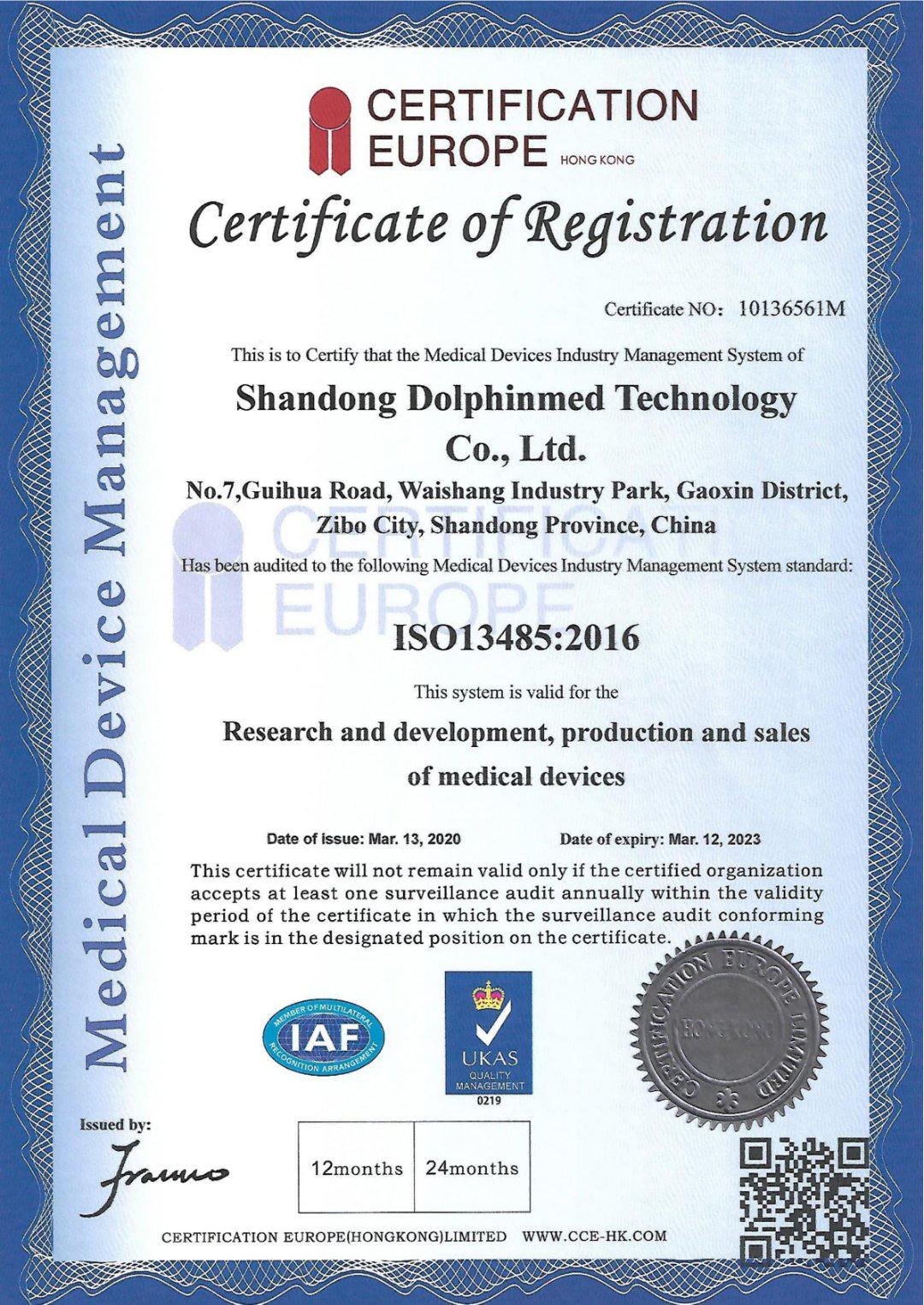 Our products get the certification ISO 13485. So, the