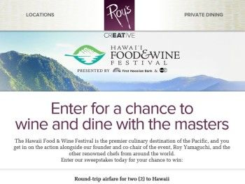 The Roy's Restaurant Hawaii Food & Wine Festival Sweepstakes
