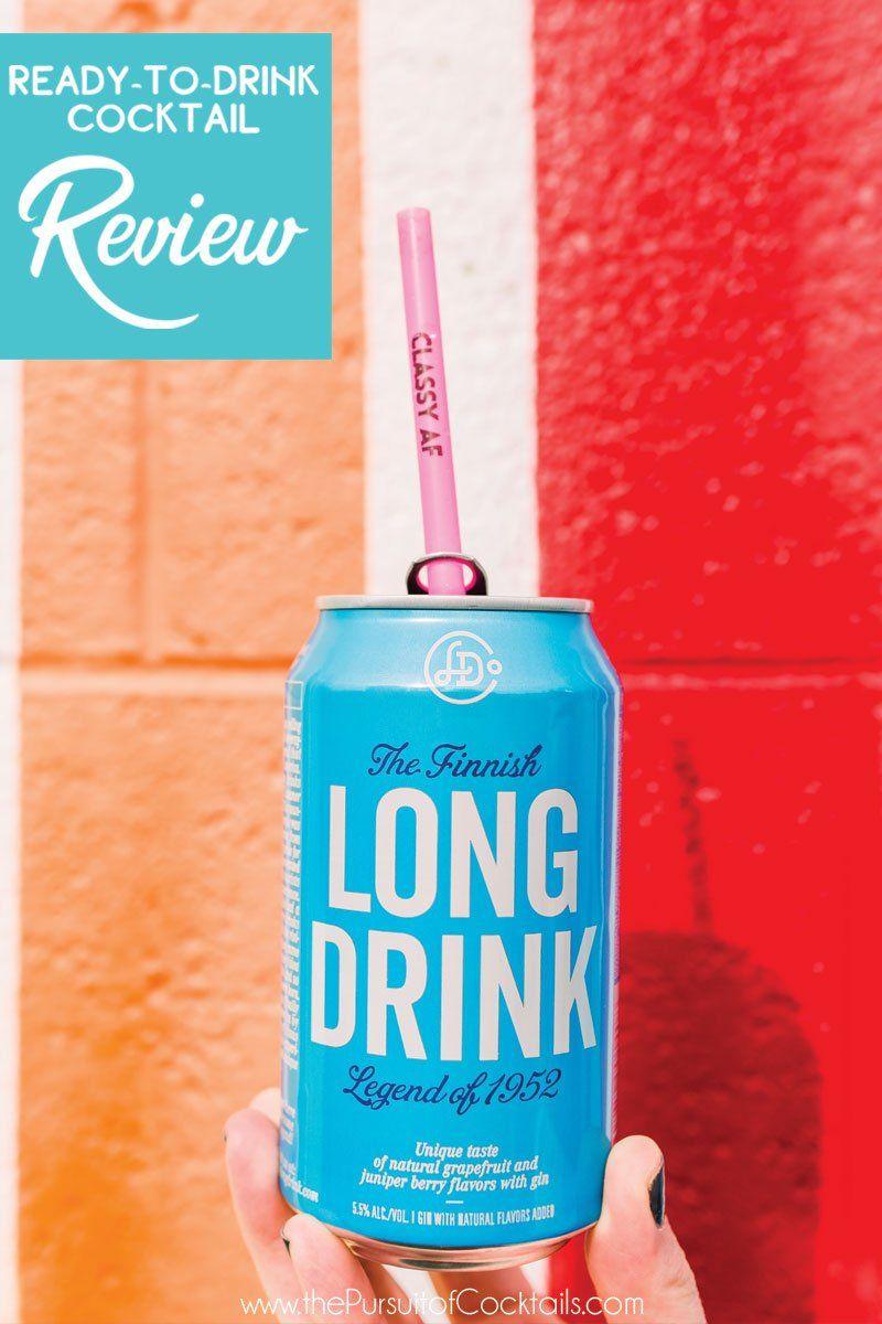 Canned Cocktail Review The Long Drink Long Drink Cocktails Boozy Cocktail