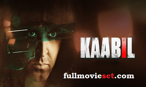Kaabil movie in hindi free download 720p