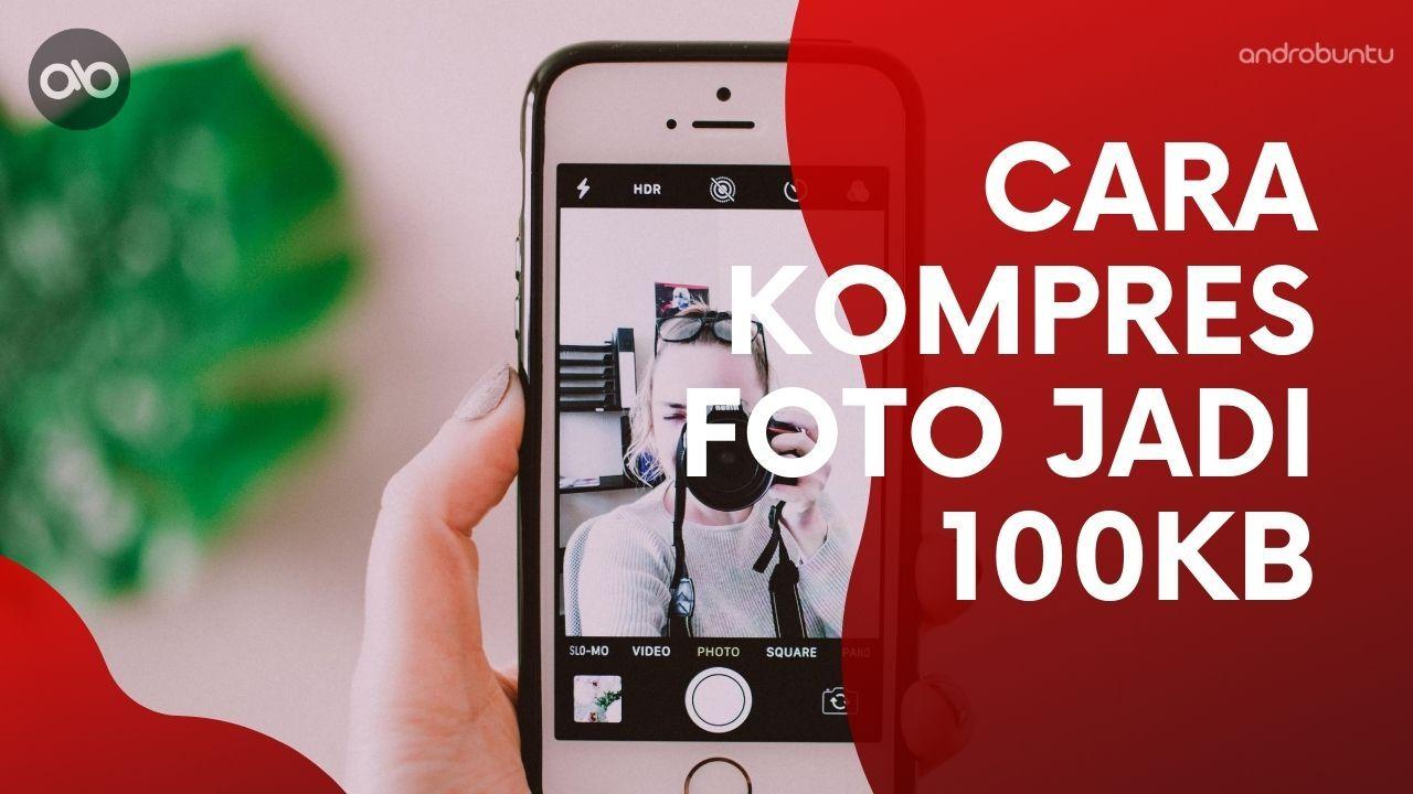 Apakah Ukuran Foto Kamu Terlalu Besar Kini Ada Cara Mudah Untuk Mengubah Ukuran Foto Menjadi 100kb Atau 200kb Secara Online Loh T Di 2020 Pengukur Aplikasi Teknologi