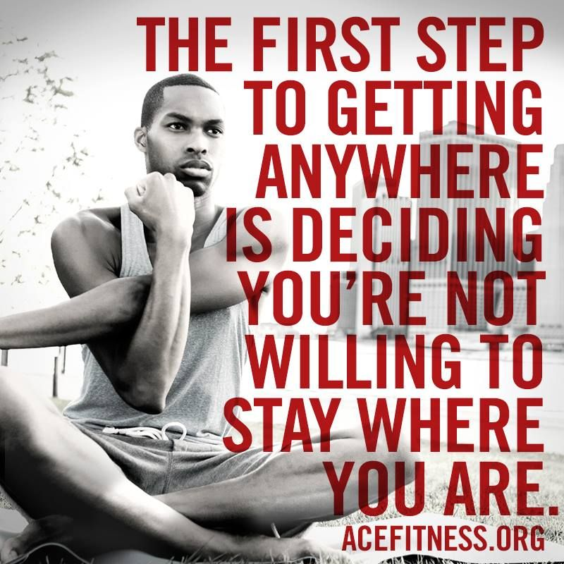 If You Re Not First You Re Last Quote: The First Step To Getting Anywhere Is Deciding You're Not