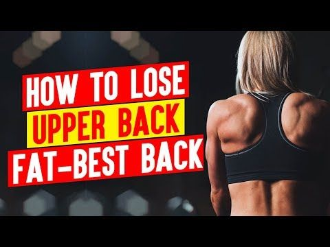 how to lose upper back fatbest back workout for women