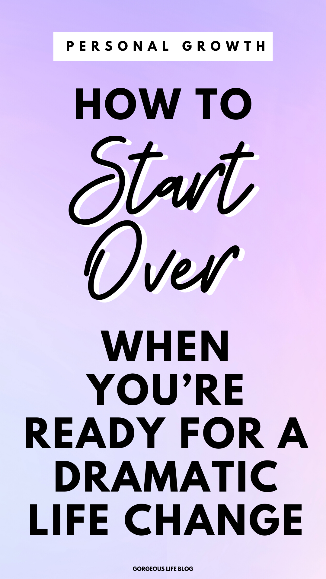 How To Start A New Chapter In Life Gorgeous Life Blog In 2020 Life Blogs Personal Growth Motivation Self Improvement Tips