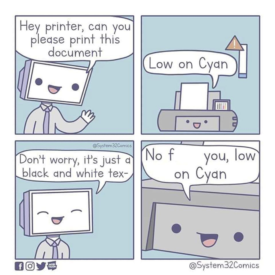 Hey Printer Computer Humor Funny Memes Funny Comics