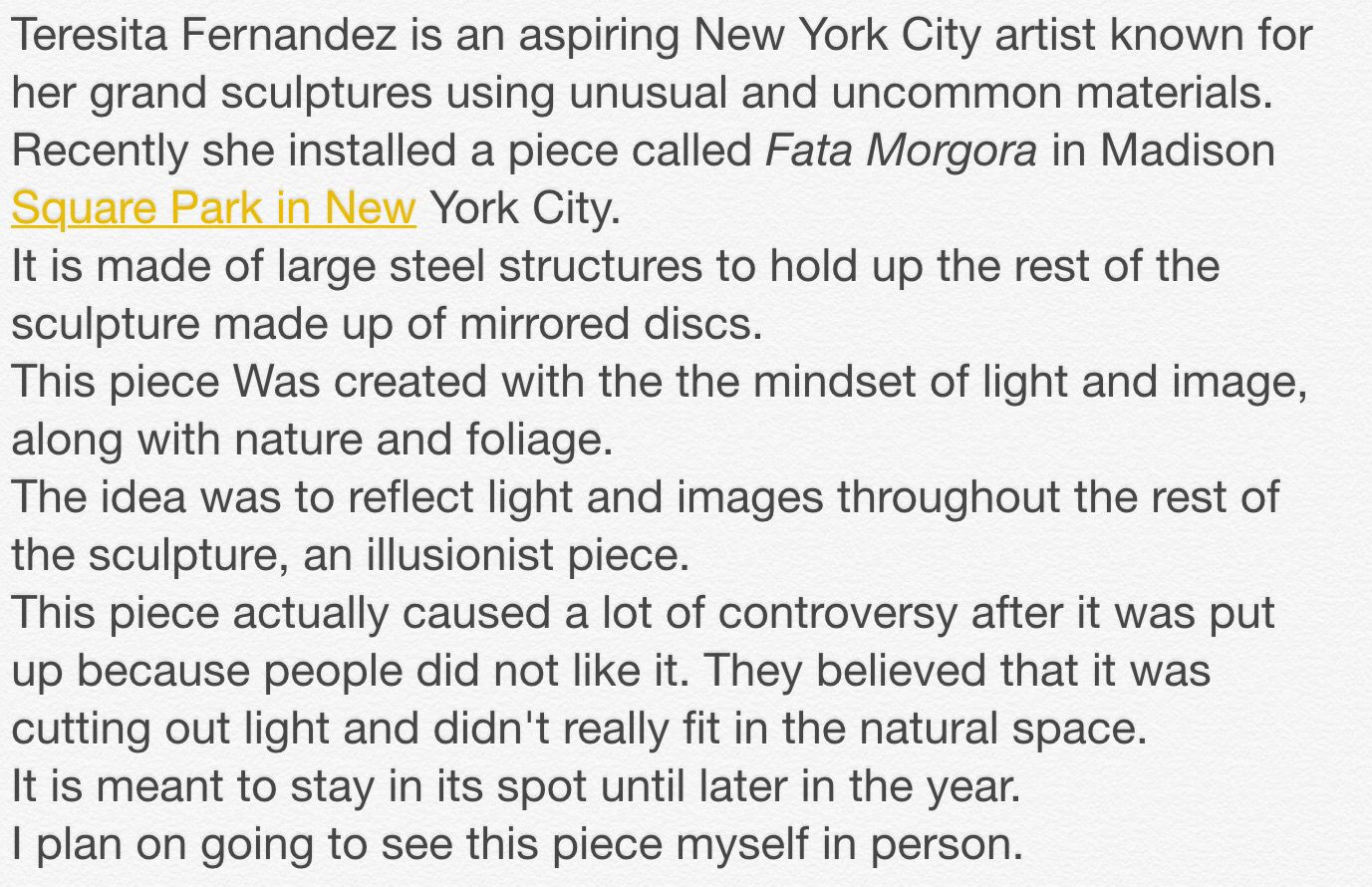 My personal opinion on the piece, Fata Morgora by Teresita Fernandez. Comparative study notes.