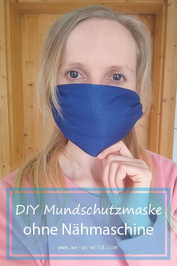 Mundschutzmaske selber machen ohne Nähmaschine - WE GO WILD