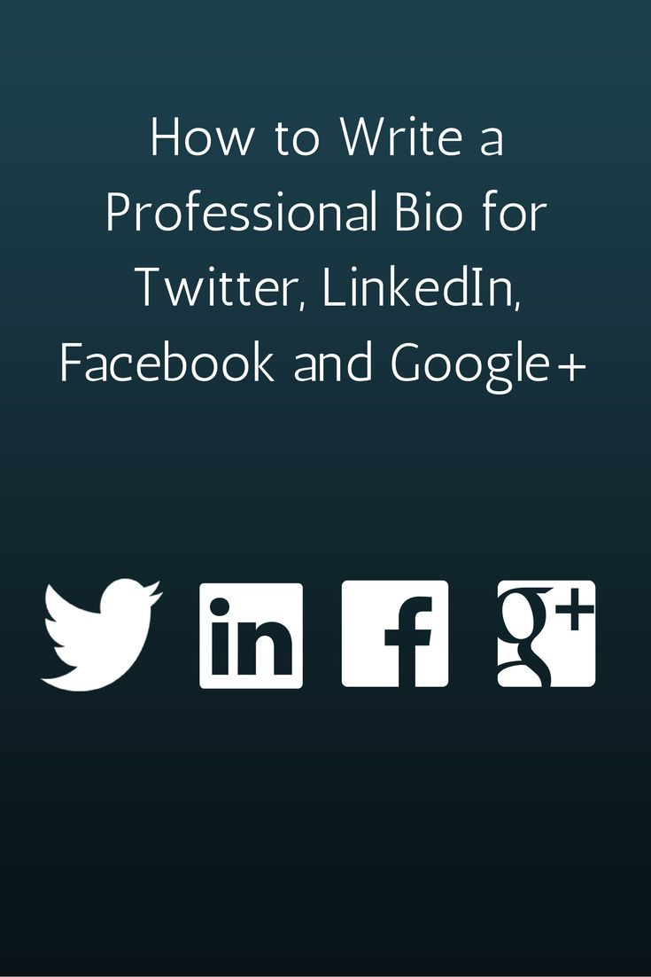 How to Write a Professional Bio for Twitter, LinkedIn