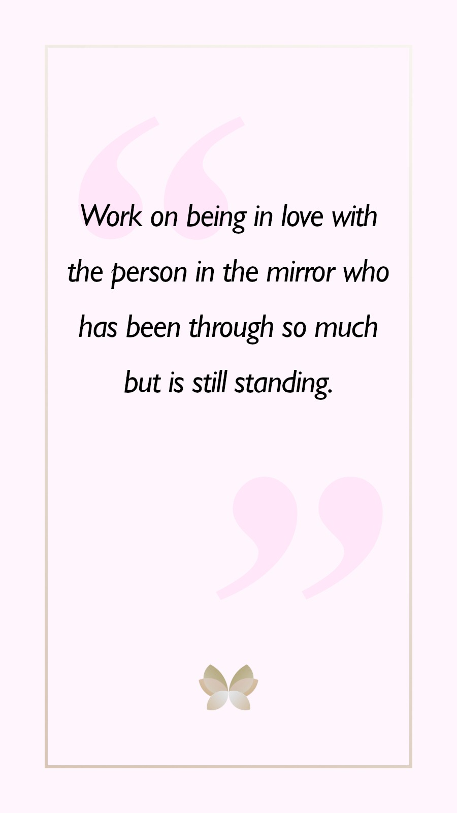 6 Beautiful Quotes About Self Love