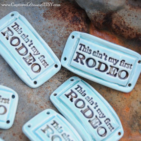 Pottery Bead This ain't my first RODEO Western by CapturedMoments, $5.25