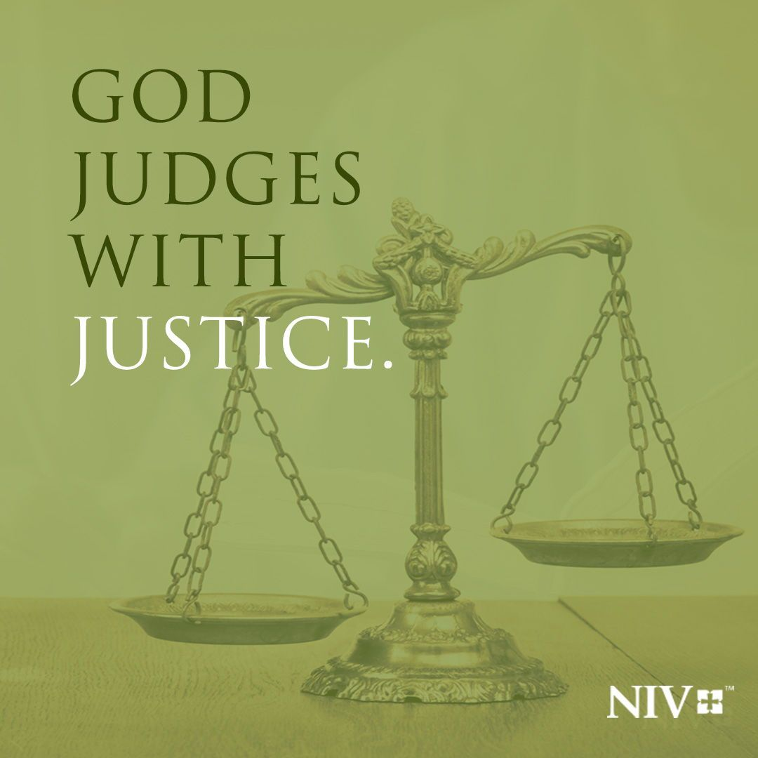 For the psalm writers, judgment is not something to dread; rather, it is something to pray for and dream of—because God jud…    Bible, Niv bible, Bible translations
