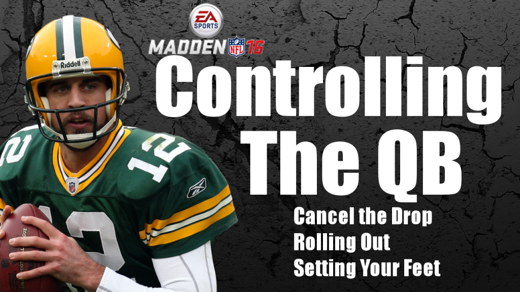 Madden 16 Tips Controlling Your Quarterback Gaming With Gleez Quarterback Madden Tips
