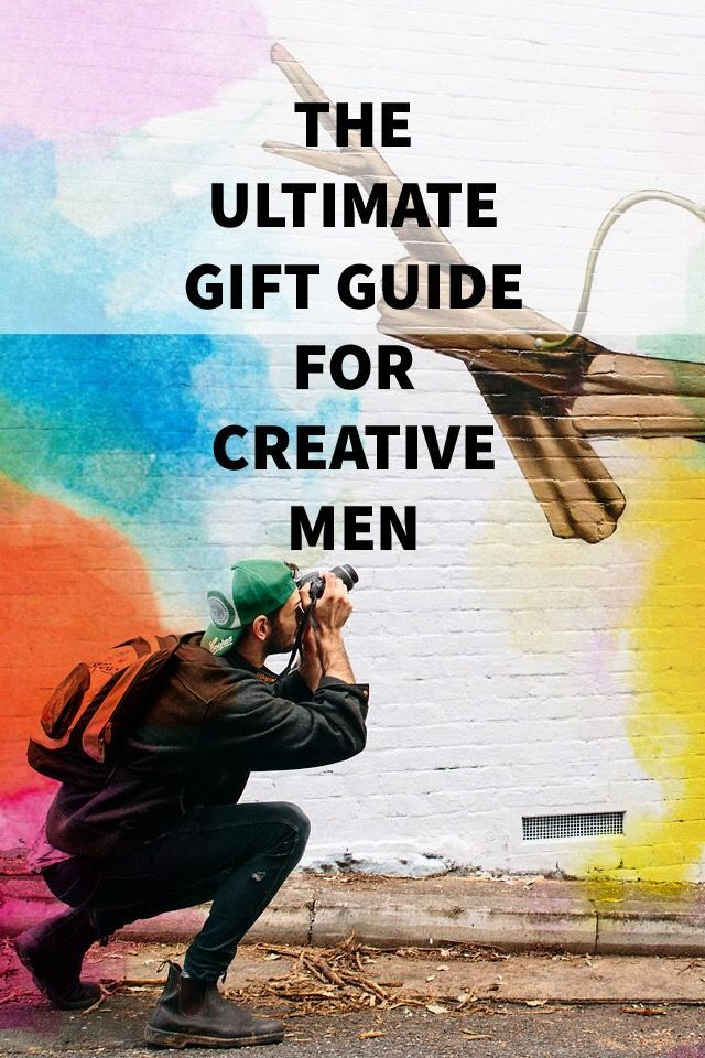Gift Ideas For Creative Men Whether You Are Looking A Fathers Day