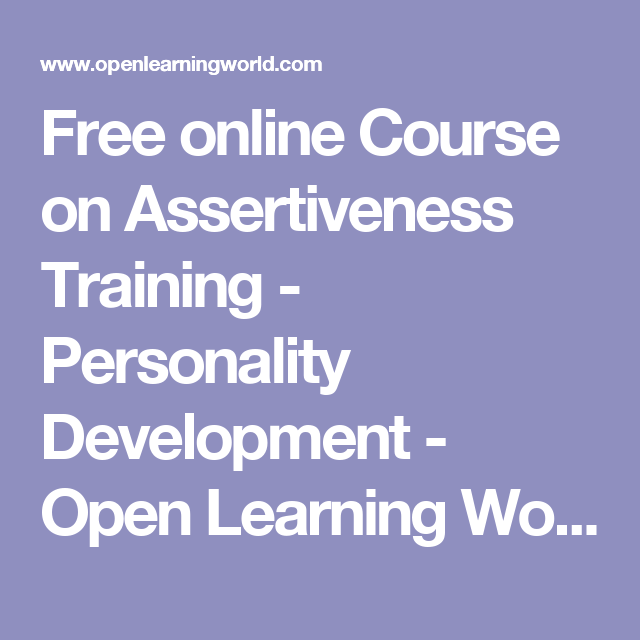 Free online Course on Assertiveness Training - Personality ...